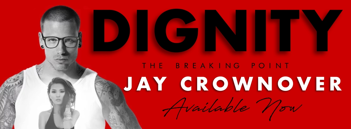 DIGNITY -  A Jay Crownover Review,  Excerpt Reveal & Giveaway