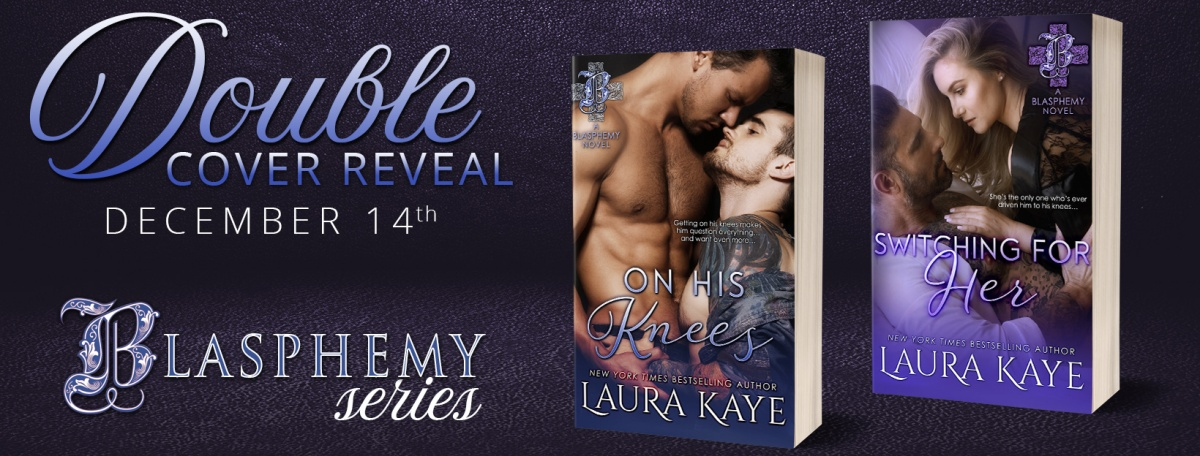 ON HIS KNEES / SWITCHING FOR HER - A Laura Kaye Double Cover Reveal