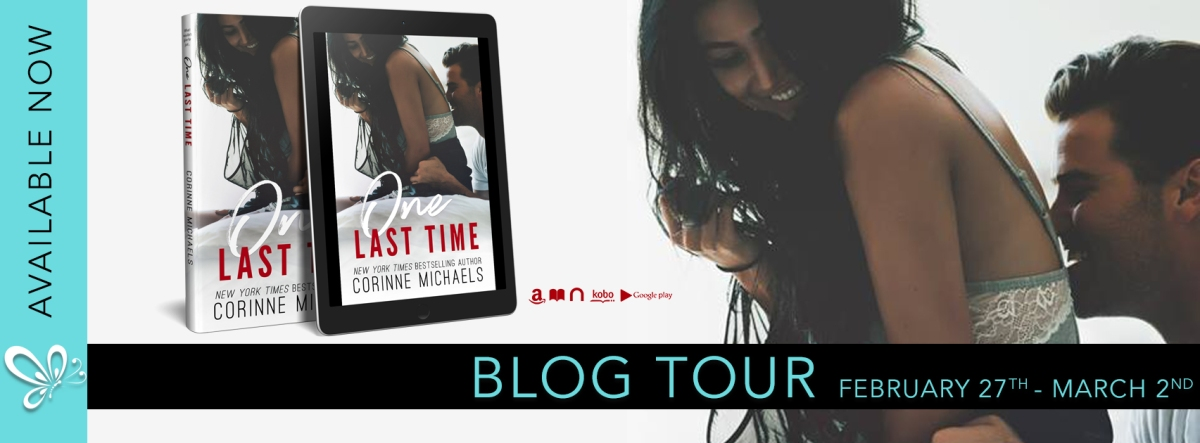 ONE LAST TIME - A Corinne Michaels Review & Excerpt Reveal