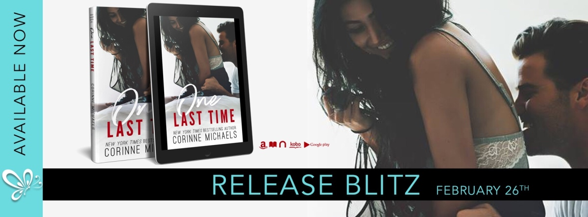 ONE LAST TIME - A Corinne Michaels New Release